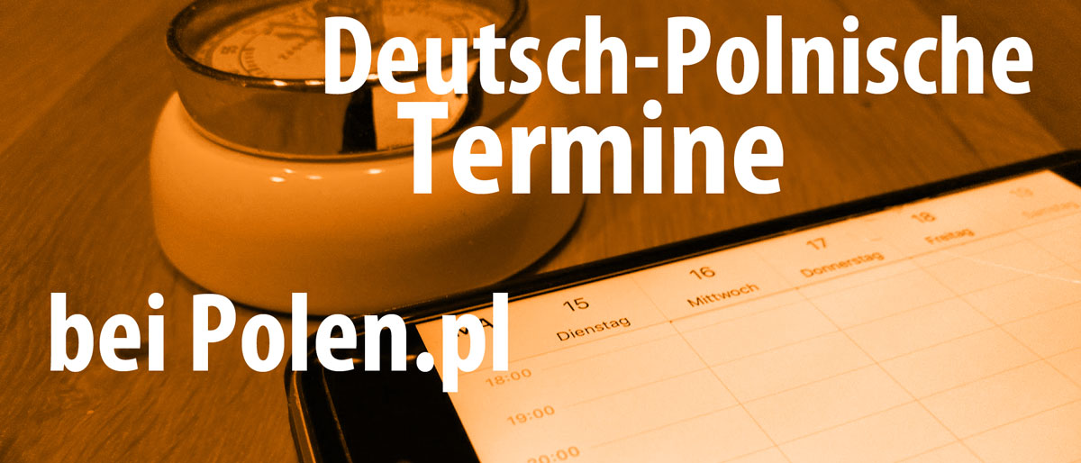 Co się dzieje – Deutsch-Polnische Termine im September 2018