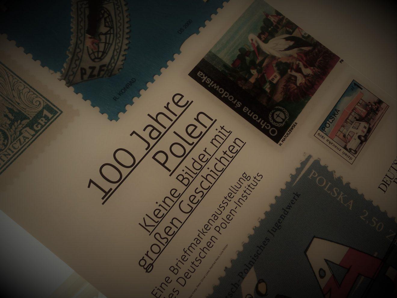 """""""100 Jahre Polen. Kleine Bilder mit großen Geschichten"""" - Eine Ausstellung"""